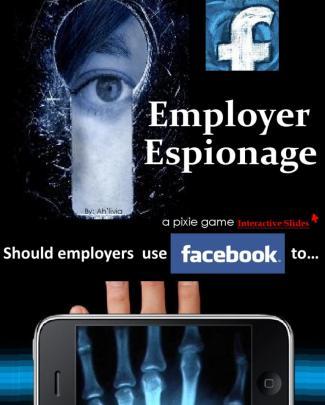 Facebook Employer Espionage