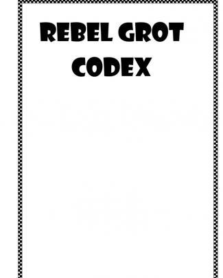 Rebel Grot Codex Mk 4 (2)