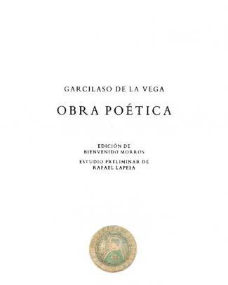 Garcilaso De La Vega. Obra Poética