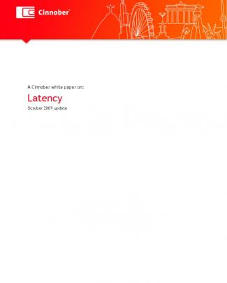 A Cinnober Whitepaper On Latency Oct 2009