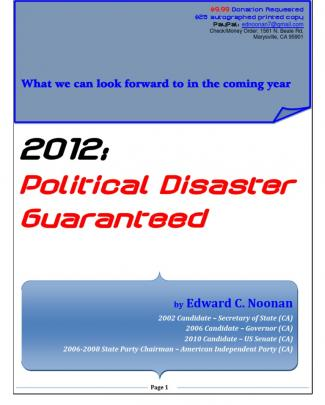 2012 - Political Disaster Guaranteed