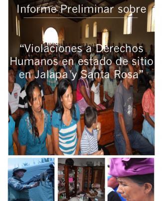 140068121 Informe Preliminar Violaciones A Derechos Humanos En Estado De Sitio En Jalapa Y Santa Rosa