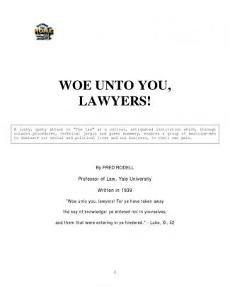 Woe Unto You, Lawyers!